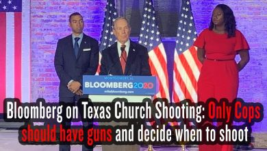 Photo of Bloomberg responds to Texas Church Shooting: Only Cops Should Have Guns and Decide When to Shoot